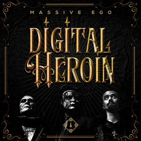 Digital Heroin (Massive Ego)